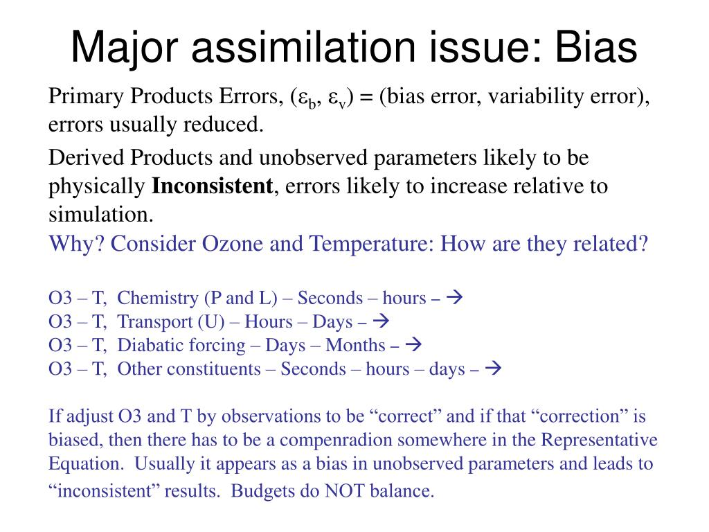 Major assimilation issue: Bias