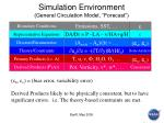 simulation environment general circulation model forecast