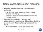 some conclusions about modeling