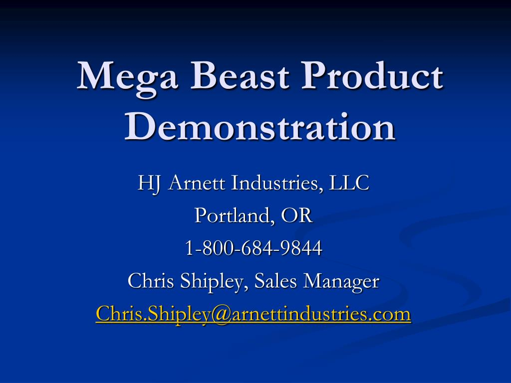 mega beast product demonstration l.