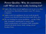 power quality why do customers call what are we really looking for