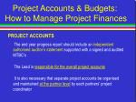 project accounts budgets how to manage project finances20