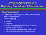 project administration reporting procedures requirements8