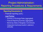 project administration reporting procedures requirements9
