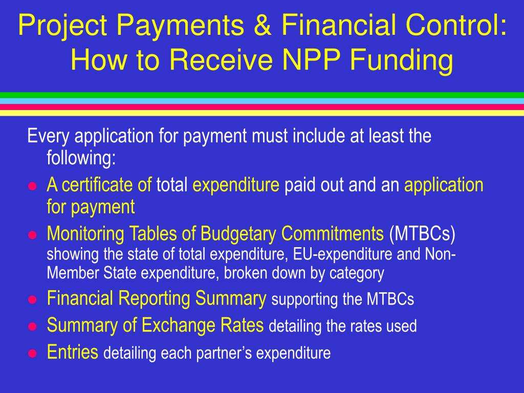 Project Payments & Financial Control: How to Receive NPP Funding