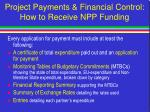 project payments financial control how to receive npp funding14