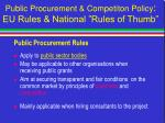 public procurement competiton policy eu rules national rules of thumb