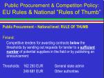 public procurement competiton policy eu rules national rules of thumb42
