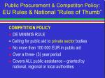 public procurement competiton policy eu rules national rules of thumb45