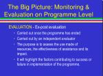the big picture monitoring evaluation on programme level51