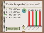 what is the speed of the heart wall