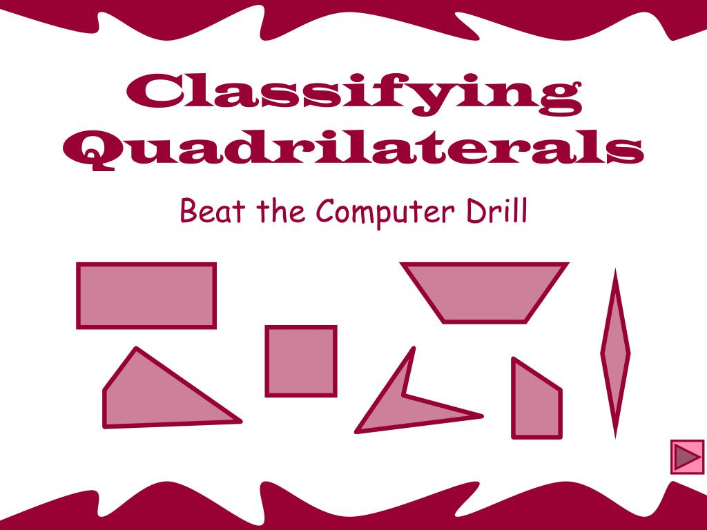 classifying quadrilaterals l.