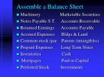 assemble a balance sheet