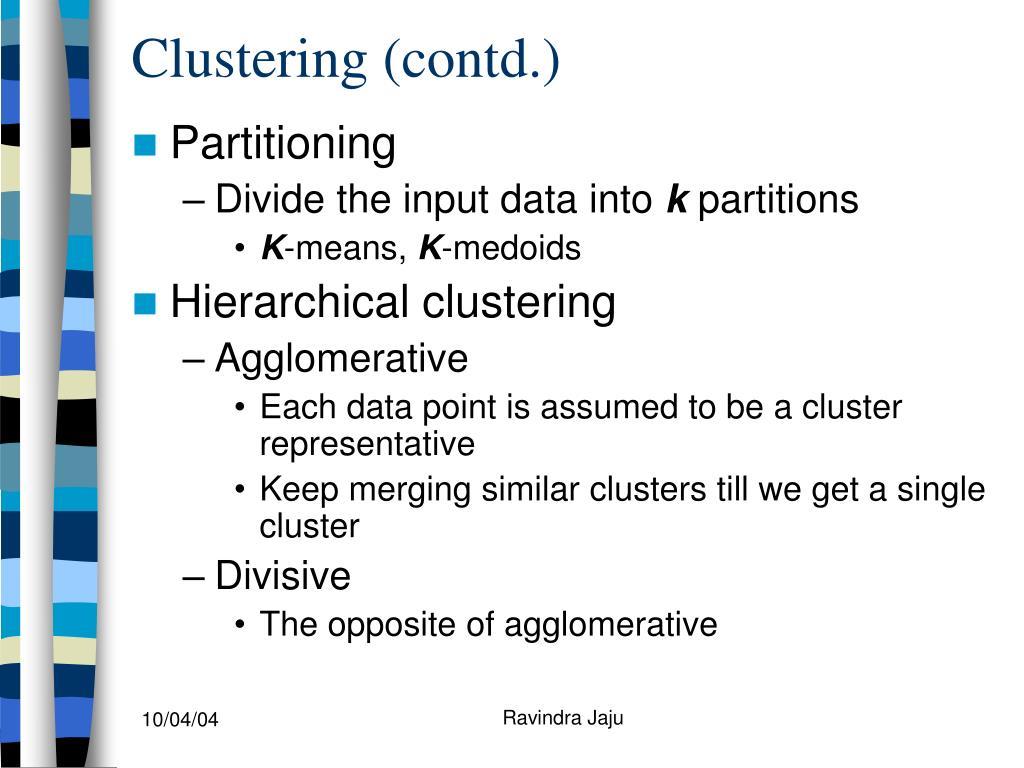 Clustering (contd.)