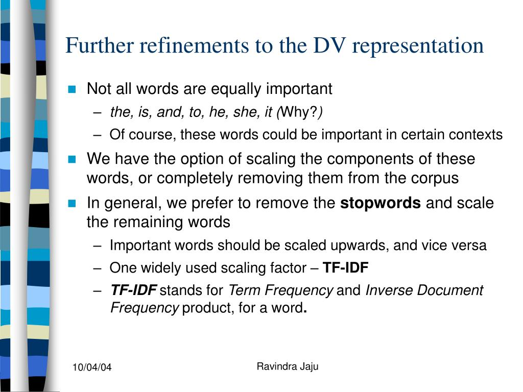 Further refinements to the DV representation