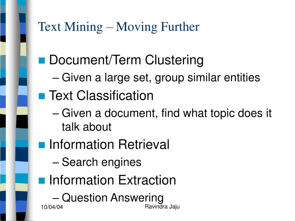 Text Mining – Moving Further