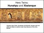 hero twins hunahpu and xbalanque