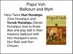 popul vuh ballcourt and myth