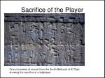 sacrifice of the player