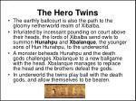 the hero twins