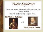 tudor explorers7