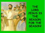the lord jesus is the reason for the season