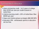 tax subsidies for education