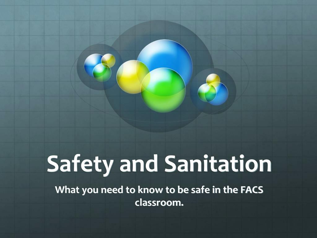 safety and sanitation l.