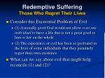 redemptive suffering those who regret their lives32