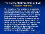 the existential problem of evil a pastoral problem