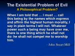 the existential problem of evil a philosophical problem19