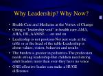 why leadership why now