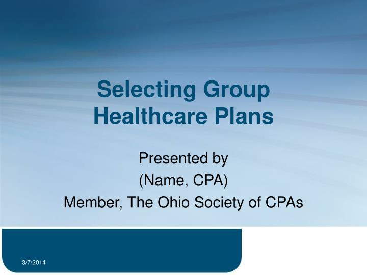 selecting group healthcare plans n.