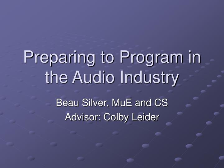 preparing to program in the audio industry n.