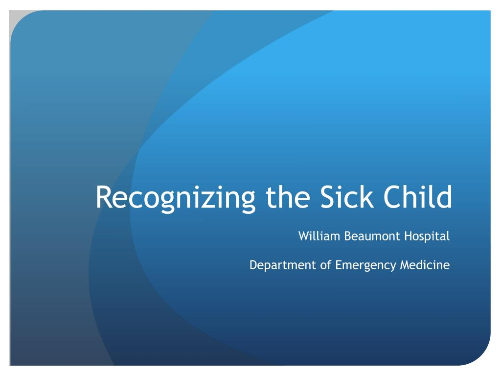recognizing the sick child l.