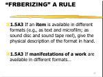 frberizing a rule