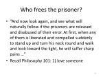 who frees the prisoner