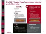 the tec sealed press technology creates the product innovation