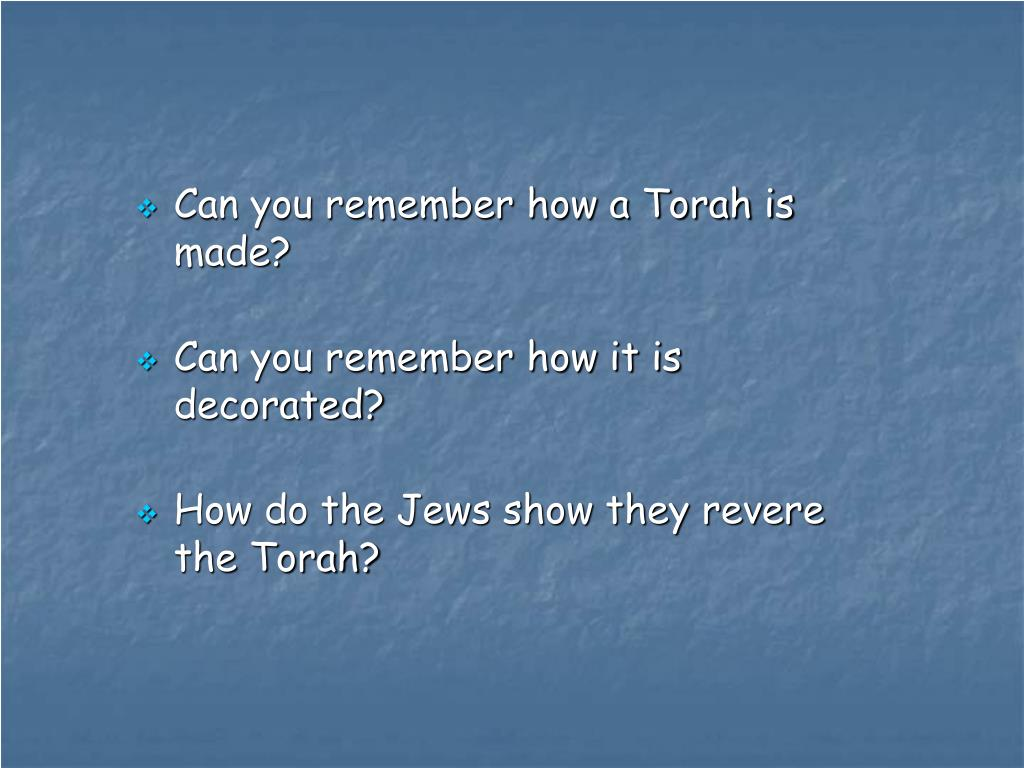 Can you remember how a Torah is made?