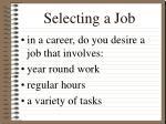 selecting a job
