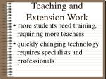 teaching and extension work