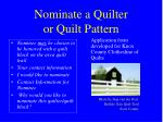 nominate a quilter or quilt pattern