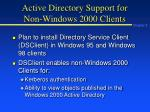 active directory support for non windows 2000 clients