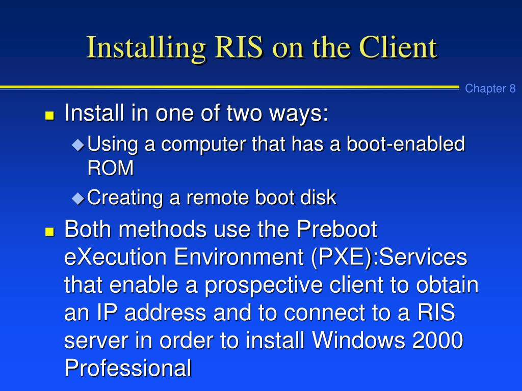 Installing RIS on the Client