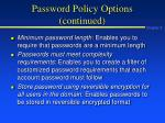 password policy options continued
