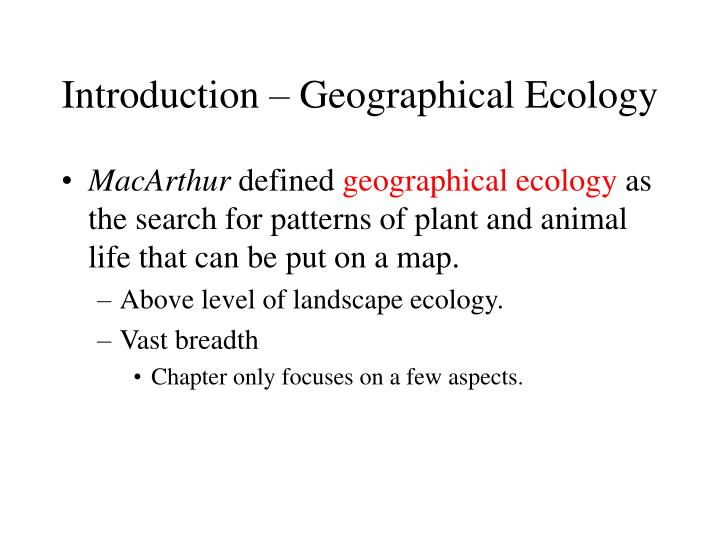 Introduction – Geographical Ecology