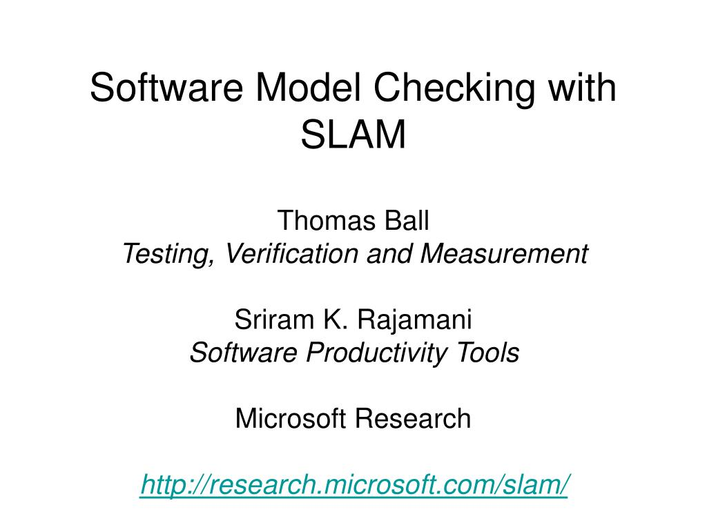 software model checking with slam l.