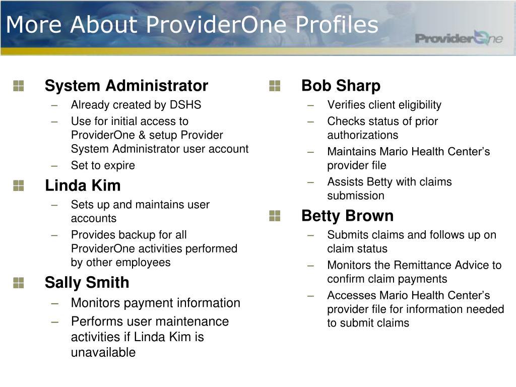 More About ProviderOne Profiles