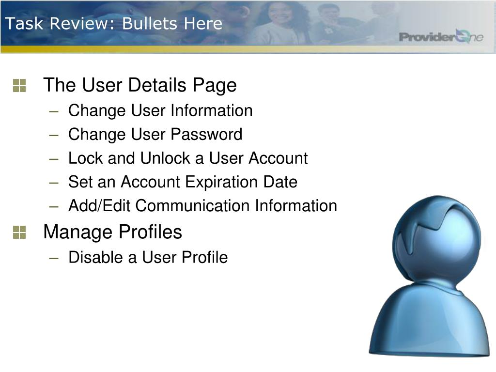 Task Review: Bullets Here