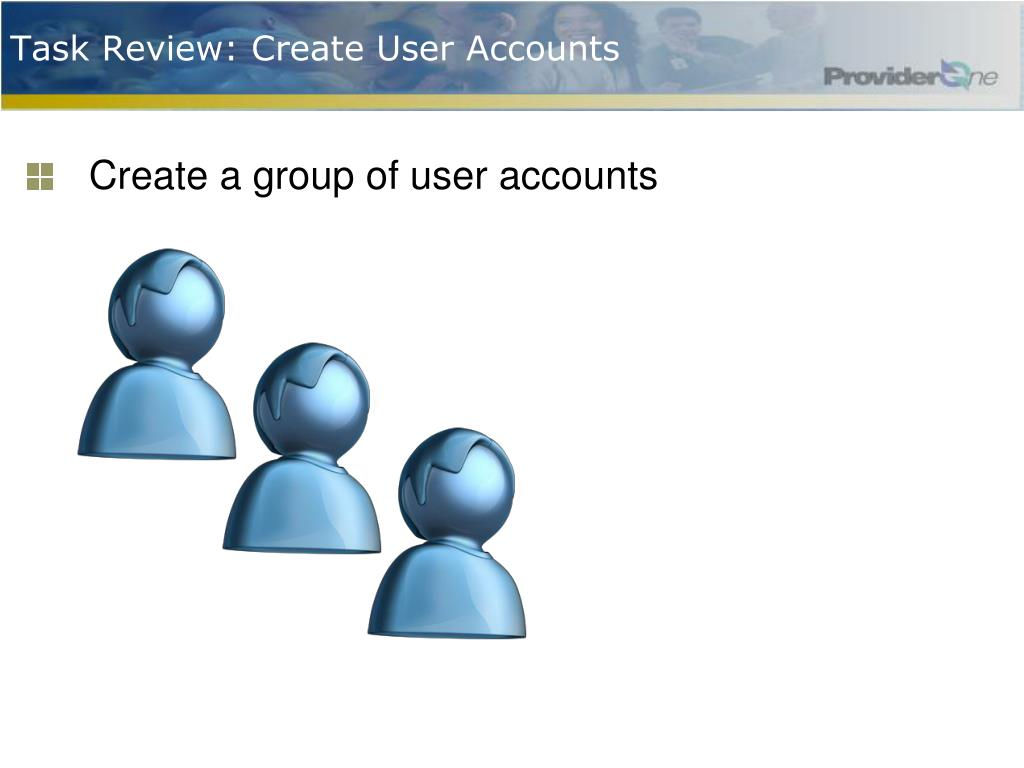 Task Review: Create User Accounts